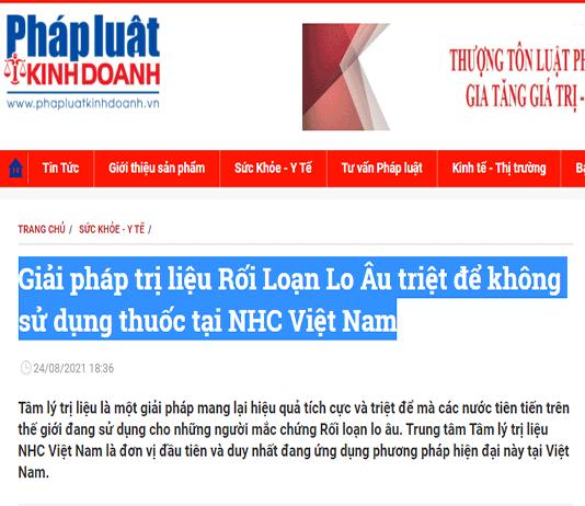 [Pháp Luật Kinh Doanh] Giải pháp trị liệu Rối Loạn Lo Âu triệt để không sử dụng thuốc tại NHC Việt Nam
